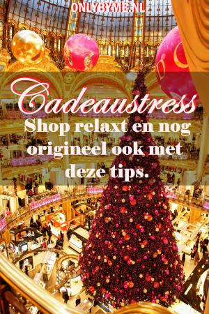 Cadeaustress: Hier DE Oplossing! Be original tegen cadeaustress. Tips die het shoppen voor de feestdagen veel aangenamer maken en je een origineel resultaat geven. #feestdagen #Cadeautips