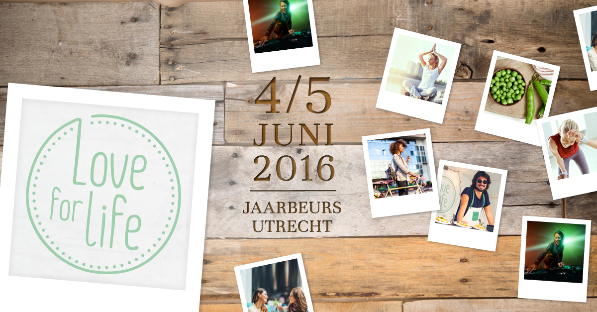 Love for life jaarbeurs utrecht 4 5 juni 2016 only by me for Jaarbeurs utrecht 2016