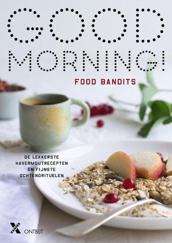 Good Morning Food Bandits