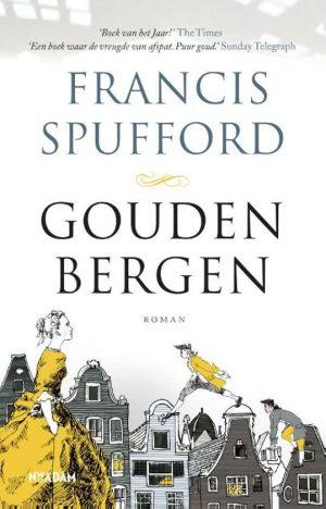 recensie gouden bergen, francis spufford | onlyme