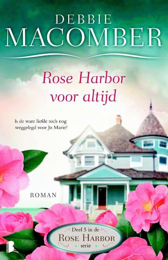 Recensie Rose Harbor voor altijd, Debbie Macomber