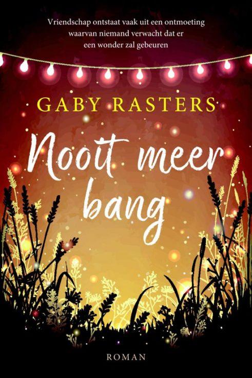 Recensie Nooit meer bang, Gaby Rasters