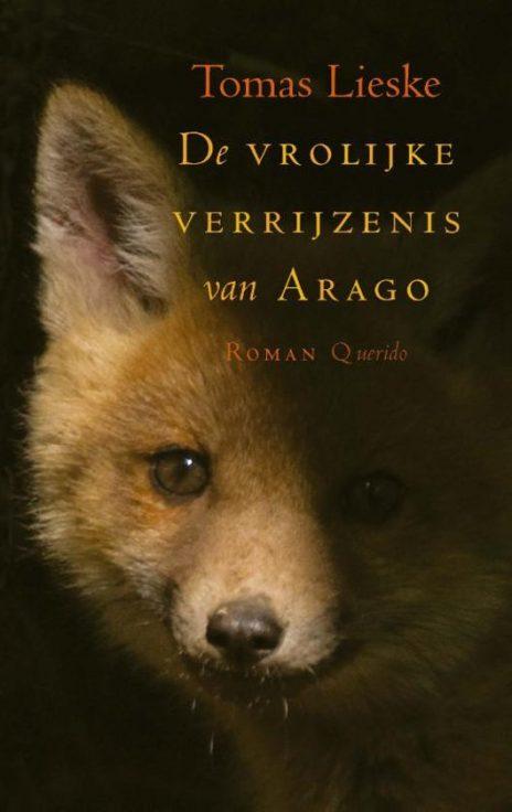 Recensie De vrolijke verrijzenis van Arago, Tomas Lieske
