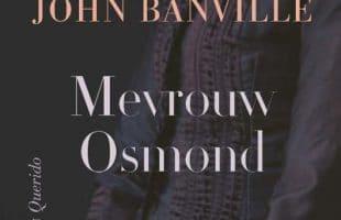 Recensie Mevrouw Osmond, John Banville