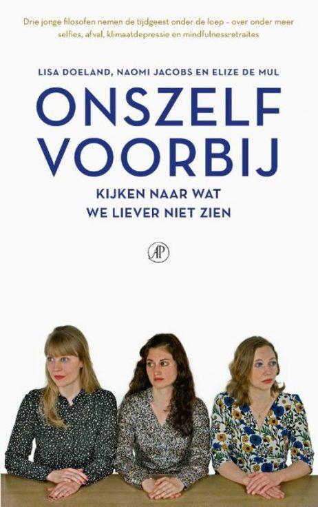 Recensie Onszelf voorbij, Elize de Mul, Lisa Doeland en Naomi Jacobs