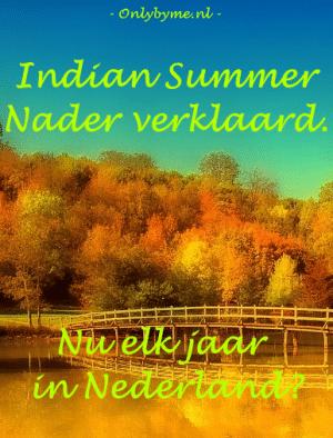 Indian Summer nader verklaard. Hebben we nu elk jaar een warme nazomer?