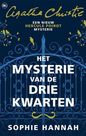 Het mysterie van de drie kwarten; Recensie Het mysterie van de drie kwarten, Sophie Hannah; Hercule Poirot; Agatha Christie #sophiehannah #detective #herculepoirot #agathachristie #recensie