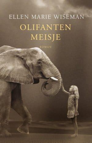 Het Olifantenmeisje: Ellen Marie Wiseman, Het Olifantenmeisje; #roman #recensie