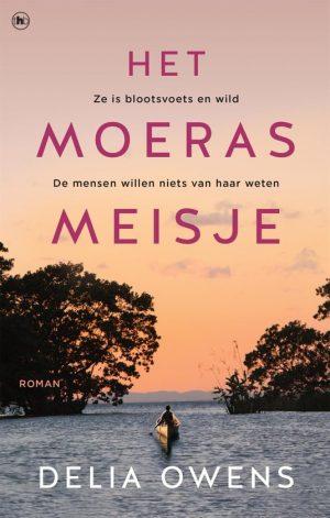 Het moerasmeisje, Delia Owens; Recensie Het moerasmeisje; #boek #recensie #debuutroman #roman