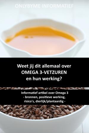 Omega 3 vetzuren; een informatief artikel over Omega 3;  #omega3 #omega3vetzuren