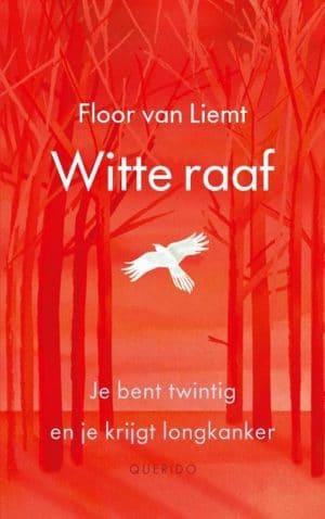 Witte raaf; Floor van Liempt; Wat als je midden in het leven staat, en de diagnose longkanker krijgt? #recensie #autobiografisch #waargebeurd #recensieboek