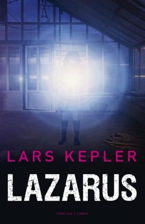 Lazarus, Lars Kepler; #boekrecensie #thriller #scandinavischethriller #larskepler #lazarus