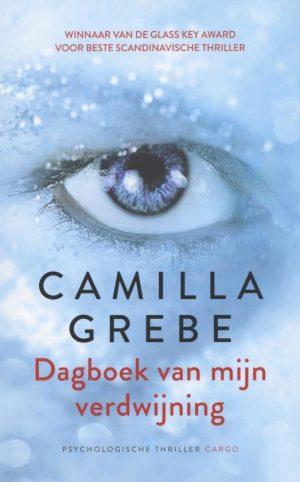 Dagboek van mijn verdwijning, een psychologische thriller van Camilla Grebe. Afbeelding toont cover van het boek. #recensie #boekrecensie #thriller #scandinavischethriller #camillagrebe #dagboekvanmijnverdwijning