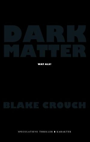 Dark Matter is een speculatieve thriller die je laat nadenken over parallelle werelden en de rol die je als persoon in elke wereld kan vervullen.#thriller #darkmatter #boekrecensie #recensie #boek