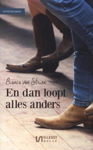 En dan loopt alles anders is een heerlijk liefdesverhaal met het hart op de juiste plek voor Danique en Bjorn. Auteur Bianca van Strien. Feelgood roman. Afbeelding toont kaft boek.