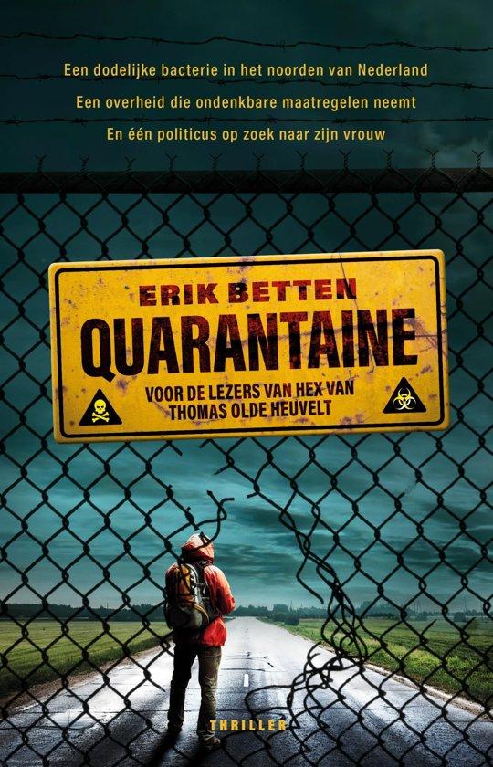 Recensie Quarantaine - Erik Betten Thriller, debuutthriller.